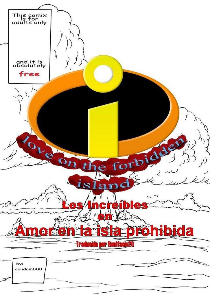LOS INCREIBLES - Love on the FORBIDDEN ISLAND