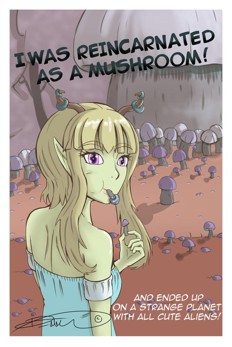 I was REINCARNATED as a Mushroom!