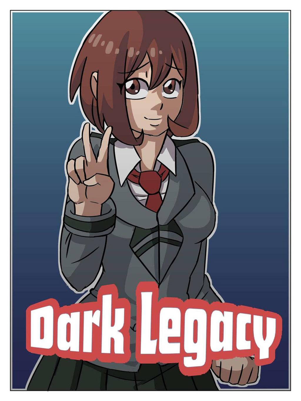 Dark Legacy - My HERO ACADEMY