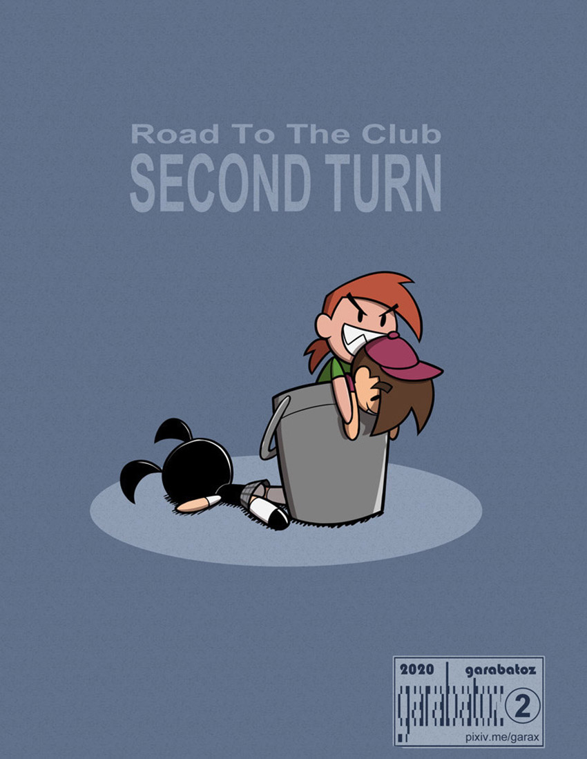 ROAD to the CLUB - Second Turn